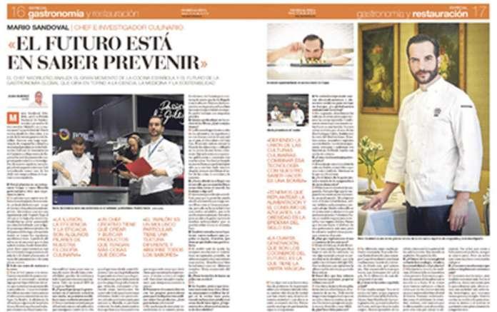 Entrevistas a chefs de renombre como Mario Sandoval.